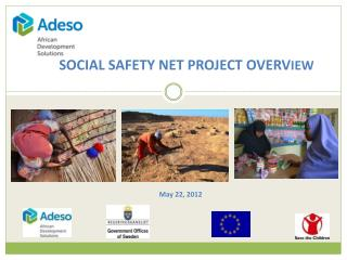 SOCIAL SAFETY NET PROJECT  OVERV IEW