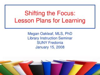 Shifting the Focus: Lesson Plans for Learning