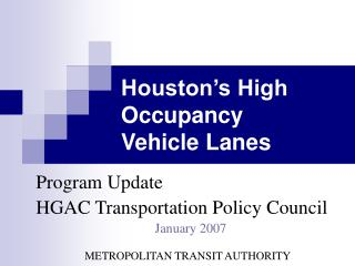 Houston s High Occupancy Vehicle Lanes