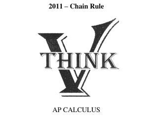 2011  – Chain Rule