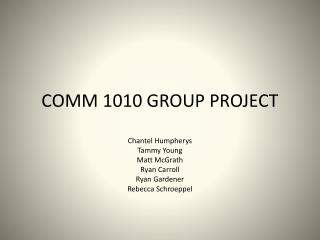 COMM 1010 GROUP PROJECT