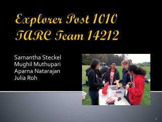 Explorer Post 1010 TARC Team 14212