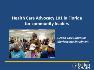 Health Care Advocacy 101 in Florida for community leaders