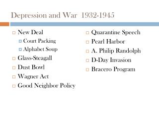 Depression and War  1932-1945