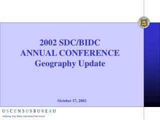 2002 SDC/BIDC ANNUAL CONFERENCE