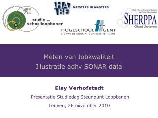 Elsy Verhofstadt Presentatie Studiedag Steunpunt Loopbanen   Leuven, 26 november 2010