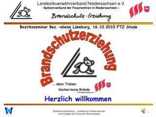 Bezirksseminar Bez.-ebene L neburg, 16.10.2010 FTZ Stade