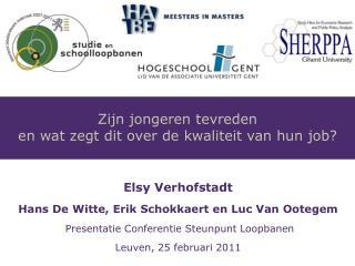 Elsy Verhofstadt Hans De Witte, Erik Schokkaert en Luc Van Ootegem