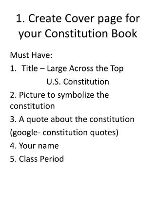1. Create  Cover page for your Constitution Book