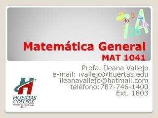 Matemática General MAT 1041