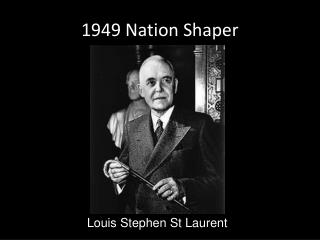 1949 Nation Shaper