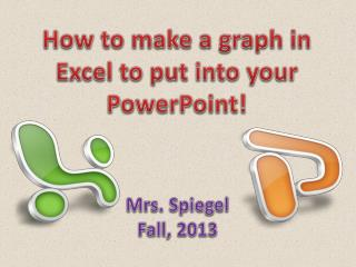 How to make a graph in Excel to put into your PowerPoint!