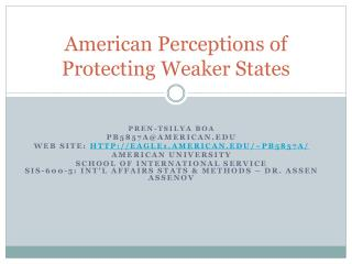 American Perceptions of Protecting Weaker States