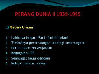 PERANG DUNIA II 1939-1945