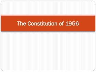 The Constitution of 1956