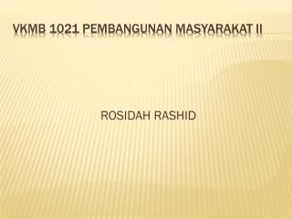 VKMB 1021 PEMBANGUNAN MASYARAKAT II
