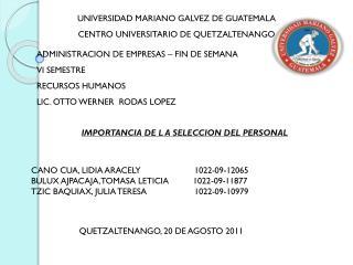 UNIVERSIDAD MARIANO GALVEZ DE GUATEMALA  CENTRO UNIVERSITARIO DE QUETZALTENANGO