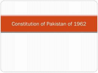 Constitution of Pakistan of  1962