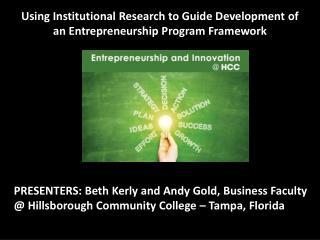 Using Institutional Research to Guide Development of an Entrepreneurship Program Framework