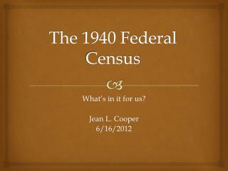 The 1940 Federal Census