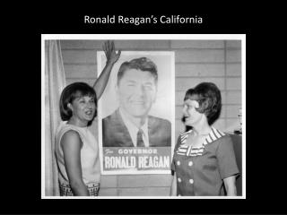 Ronald Reagan�s California