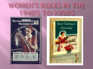 Women's Roles in the 1940's to 1950's