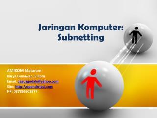 Jaringan Komputer :  Subnetting