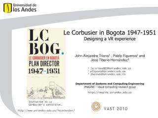 Le Corbusier in Bogota 1947-1951 Designing a VR experience