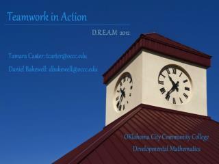Oklahoma City CC College Prep Mathematics Teamwork in Action 2012 SI Presentation