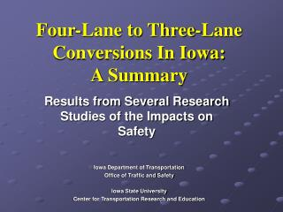 Four-Lane to Three-Lane Conversions In Iowa: A Summary