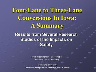 Four-Lane to Three-Lane Conversions In Iowa: A Summary