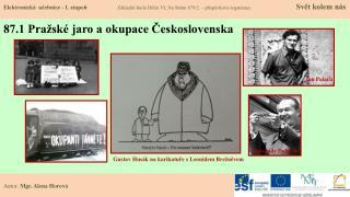 87.1 Pražské jaro a okupace Československa