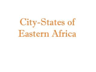 City-States of Eastern Africa