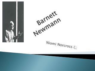 Barnett  Newmann