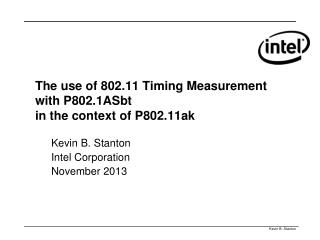 The use of 802.11 Timing Measurement with P802.1ASbt in the context of P802.11ak