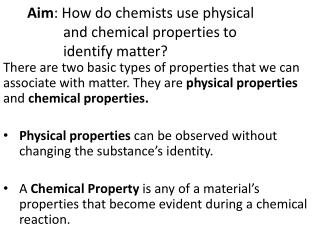How do chemists distinguish between properties and changes?