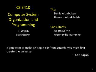 CS 3410 Computer System Organization and  Programming K. Walsh  kwalsh@cs