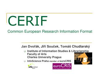 CERIF  Common European Research Information Format
