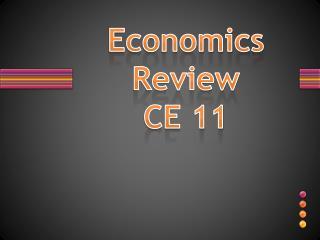 Economics Review  CE 11