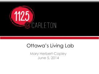 Ottawa�s Living Lab