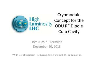 Cryomodule Concept for the ODU RF Dipole Crab Cavity