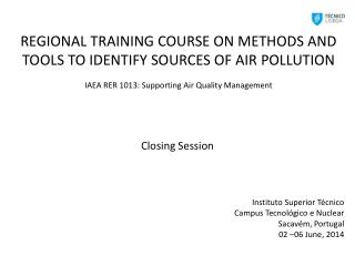 REGIONAL TRAINING COURSE ON METHODS AND TOOLS TO IDENTIFY SOURCES OF AIR  POLLUTION