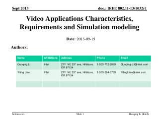 Video Applications Characteristics, Requirements and Simulation modeling