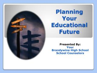 Planning Your Educational Future