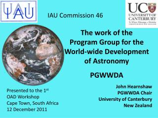 IAU  Commission 46                             The work of the  Program Group for the