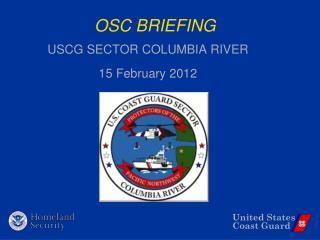 OSC BRIEFING