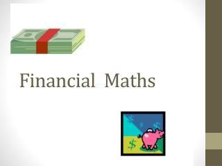 Financial   Maths
