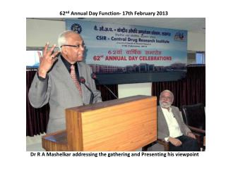 62 nd  Annual Day Function- 17th February 2013