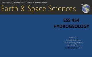 ESS 454  Hydrogeology