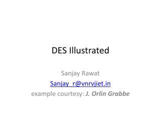 DES Illustrated